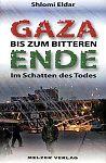Gaza. Bis zum bitteren Ende von Shlomi Eldar für 9,95€