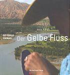 Der gelbe Fluss. Die Seele Chinas von Aldo Pavan für 19,99€