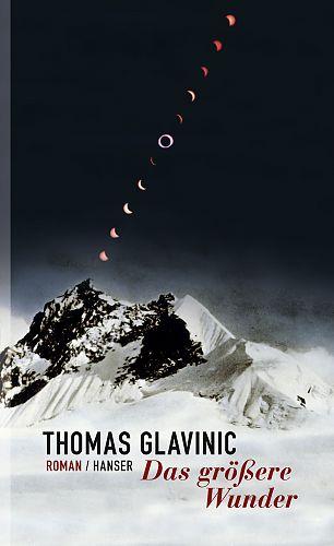 Das größere Wunder von Thomas Glavinic für 22,90€