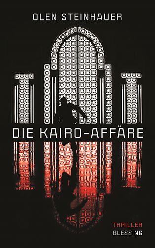 Die Kairo-Affäre von Olen Steinhauer für 4,95€