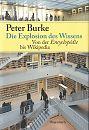 Die Explosion des Wissens. Von der Encyclopédie bis Wikipedia