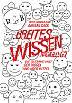 Breites Wissen ... nachgelegt. Die seltsame Welt der Drogen und ihrer Nutzer von Ingo Niermann u.a. für 4,95€