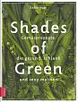 Shades of Green. Gemüserezepte, die gesund, schlank und sexy machen von Tanja Dusy für 18,99€