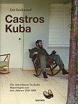 Castros Kuba. Ein Amerikaner in Kuba. Reportagen aus den Jahren 1959