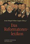 Das Reformatorenlexikon von Irene Dingel Hg. u.a. für 19,95€
