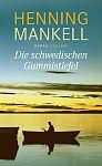 Die schwedischen Gummistiefel von Henning Mankell für 26,00€