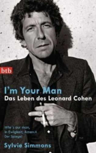 Im your man. Das Leben des Leonard Cohen von Sylvie Simmons für 12,99€