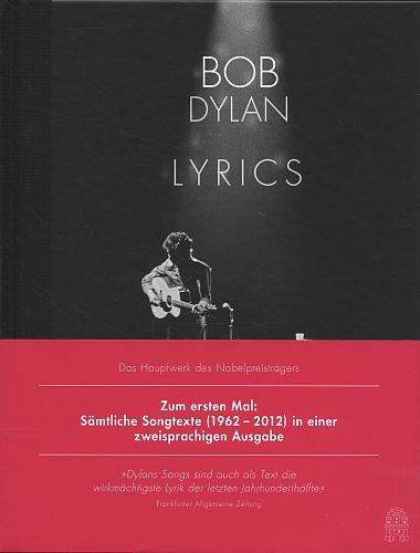 Lyrics. Sämtliche Songtexte 1962-2012 von Bob Dylan für 29,00€