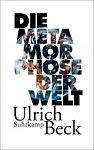 Die Metamorphose der Welt von Ulrich Beck für 25,00€