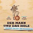 Der Mann und das Holz. Ein Buch zum Aus- und Weitermalen von Lars Mytting für 10,00€