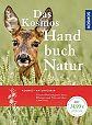 Das Kosmos Handbuch Natur Tiere, Pflanzen und Pilze kennen lernen von Wolfgang Dreyer u.a. für 14,99€
