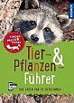 Tier- und Pflanzenführer. Kindernaturführer Über 250 Arten und 80 Tierstimmen von Holger Haag u.a. für 9,99€