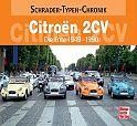 Citroen 2 CV. Die Ente 1949-1990 von Alexander F. Storz für 12,95€