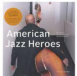 American Jazz Heroes. Besuche bei 50 Jazzlegenden von Arne Reimer für 49,00€