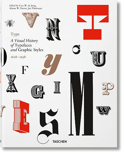 Type. A Visual History of Typefaces & Graphic Styles für 50,00 €