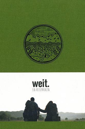 weit. Ein Reisemagazin von Gwendolin Weisser u.a. für 28,00€
