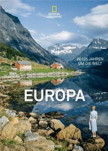 National Geographic. In 125 Jahren um die Welt. Europa von Reuel Golden Hg. für 50,00€