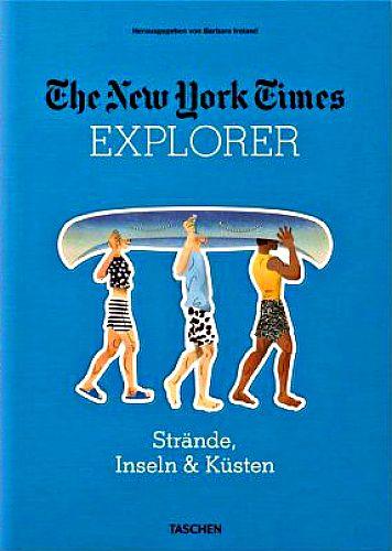 The New York Times Explorer. Strände, Inseln & Küsten. von Barbara Ireland Hg. für 30,00€