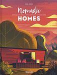 Nomadic Homes. Architecture on the move von Philip Jodidio Hg. für 50,00€