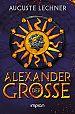 Alexander der Große von Auguste Lechner für 6,95€