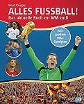 Alles Fußball - Das aktuelle Buch zur WM 2018 von Knut Krüger für 15,00€