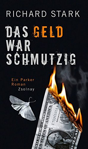 Das Geld war schmutzig. Ein Parker Roman von Richard Stark für 6,95€