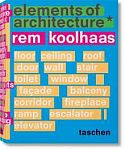 Rem Koolhaas. Elements of Architecture von Rem Koolhaas für 100,00 €