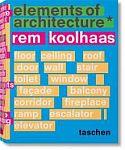 Rem Koolhaas. Elements of Architecture von Rem Koolhaas für 100,00€