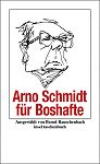 Arno Schmidt für Boshafte von Arno Schmidt für 6,00€