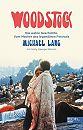 Woodstock. Die wahre Geschichte. Vom Macher des legendären Festivals