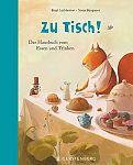 Zu Tisch Das Hausbuch vom Essen und Trinken von Birgit Lockheimer Hg. für 7,95€