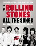 The Rolling Stones - All The Songs. The Story Behind Every Track von Philippe Margotin & Jean-Michel Guesdon für 20,00 €