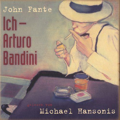 Ich, Arturo Bandini von John Fante für 4,99€