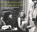 Lied von der Liebe. 1 CD von Wolf Wondratschek für 6,99€