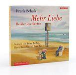 Mehr Liebe - heikle Geschichten von Frank Schulz für 5,95€
