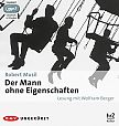 Der Mann ohne Eigenschaften. Ungekürzte Lesung. 4 MP3-CDs von Robert Musil für 29,99€