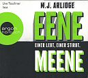 Eene Meene. Einer lebt, einer stirbt. 6 CDs von M.J. Arlidge für 4,99€