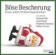 Böse Bescherung. Etwas andere Weihnachtsgeschichten. 1 CD von Wladimir Kaminer u.a. für 9,99€