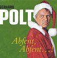 Abfent, Abfent 1 CD von Gerhard Polt für 15,90€