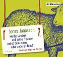 Mörder Anders und seine Freunde nebst dem einen oder anderen Feind. von Jonas Jonasson für 19,99€