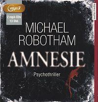 Michael Robotham: Amnesie