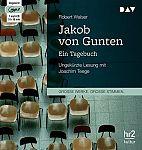 Jakob von Gunten. Ein Tagebuch von Robert Walser für 10,00€