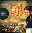 1813 - Kriegsfeuer von Sabine Ebert für 7,95€