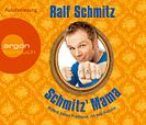 Schmitz Mama. Andere haben Probleme, ich hab Familie von Ralf Schmitz für 4,95€