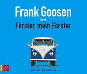 Förster, mein Förster von Frank Goosen für 9,95€