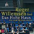 Das Hohe Haus. Ein Jahr im Parlament von Roger Willemsen für 9,95€