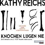 Knochen lügen nie von Kathy Reichs für 6,95€