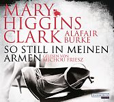 So still in meinen Armen von Mary Higgins Clark u.a. für 4,95€