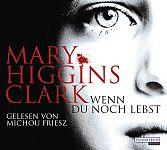 Wenn du noch lebst von Mary Higgins Clark u.a. für 4,95€