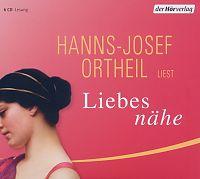 Hanns-Josef Ortheil: Liebesnähe